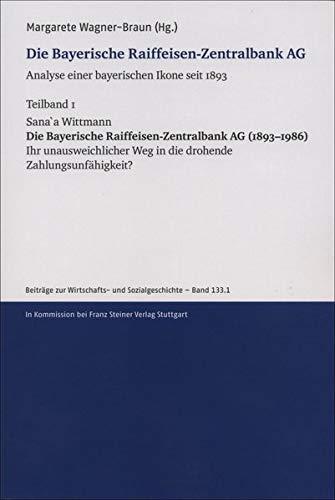 """Publikation """"Die Bayrische Raiffeisen-Zentralbank AG"""""""